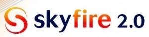 Skyfire genereert 1 miljoen dollar in 2 dagen!